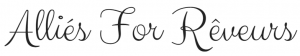 Signature © Alliés For Rêveurs