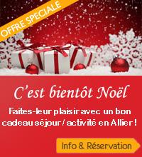 Séjour Allier : offre Noel 2014